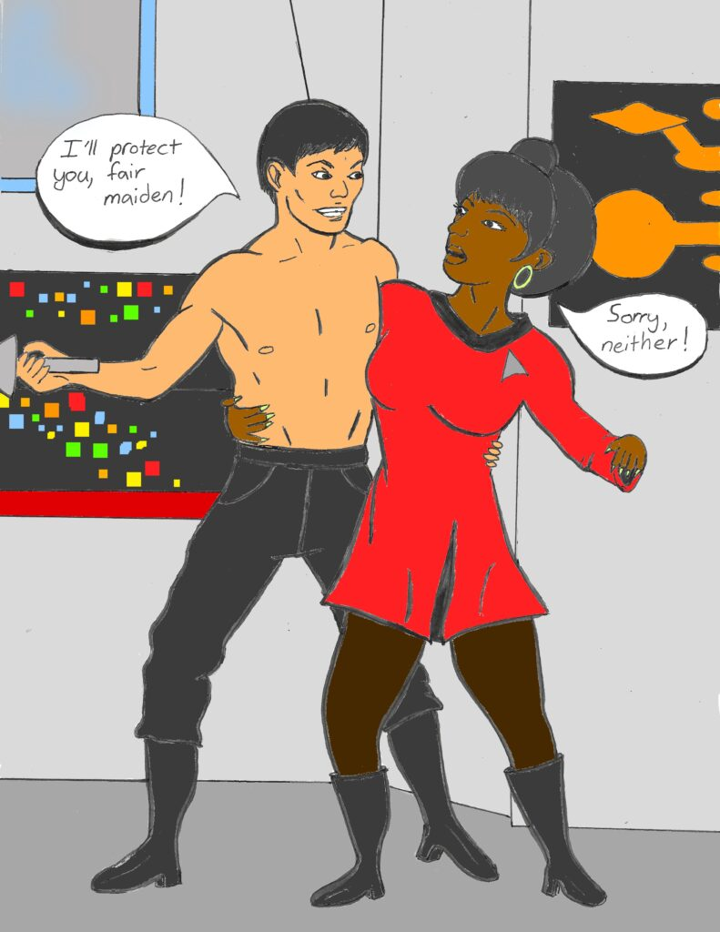 """Comic-book style drawing of scene from Star Trek Original Series episode """"The Naked Time,"""" showing shirtless Sulu saying """"I'll protect you, fair maiden!"""" and Uhura replying """"Sorry, neither!"""""""
